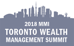 2018 MMI Toronto Wealth Management Summit